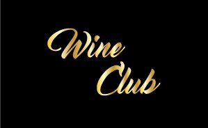 About our WINE CLUB